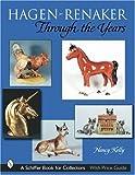 Hagen-Renaker Through the Years, Nancy Kelly, 0764313851