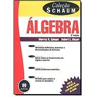 Álgebra - Coleção Schaum