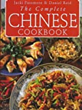The Complete Chinese Cookbook, Jacki Passmore and Daniel Reid, 0804831580