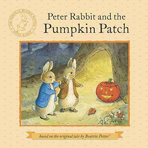 Peter Rabbit and the Pumpkin Patch -