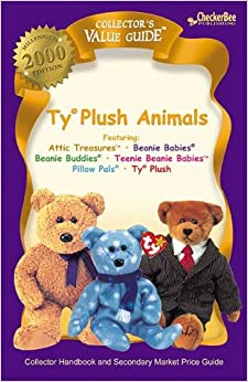 Ty Plush Animals 2000 Collector's Value Guide