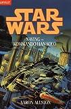 Star Wars, X-Wing, Kommando Han Solo