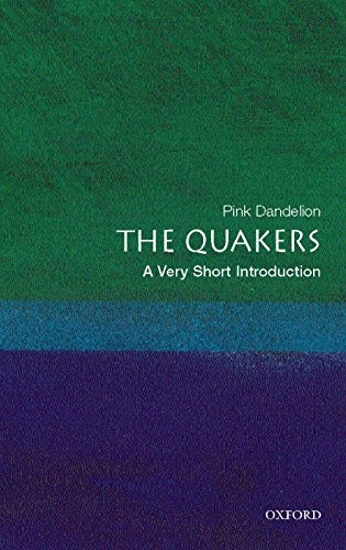 The Quakers: A Very Short Introduction (Very Short Introductions) (Quaker Shop)