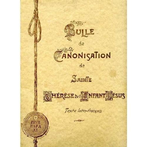 (Bulle De Canonisation De Sainte Therese Del Enfant Jesus; Texte Latin- French)