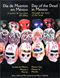 img - for Through the Eyes of the Soul, Day of the Dead in Mexico - Mexico City, Mixquic and Morelos (English and Spanish Edition) book / textbook / text book