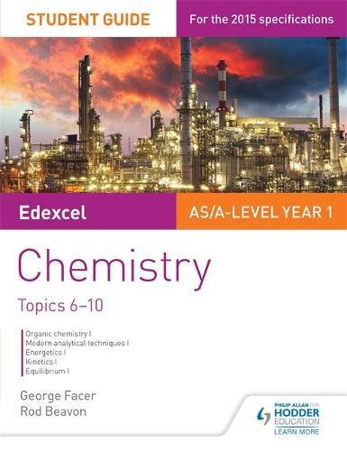 Edexcel As/A Level Year 1 Chemistry Student Guide: Topics 6-102 PDF