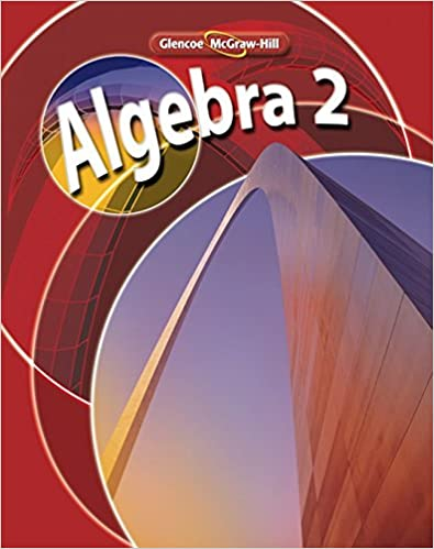 Algebra 2 Student Edition Merrill Algebra 2 Mcgraw Hill