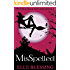MisSpelled (Pretty Little Witches Book 1)