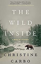 The Wild Inside: A Novel of Suspense (Glacier Mystery Series Book 1)