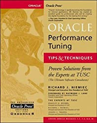 Oracle Performance Tuning, Tips and Techniques (Oracle Press Series)
