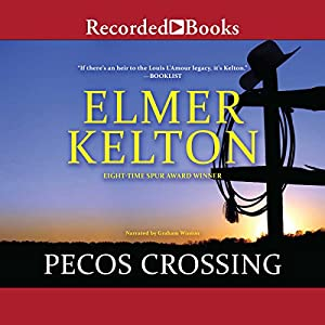 Pecos Crossing Audiobook