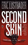 Second Skin, Eric Van Lustbader, 0671703498