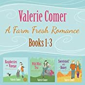 A Farm Fresh Romance Series 1-3 (A Farm Fresh Romance Box Set) | Valerie Comer