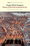 img - for History of the Paris Commune of 1871 (Verso World History Series) book / textbook / text book
