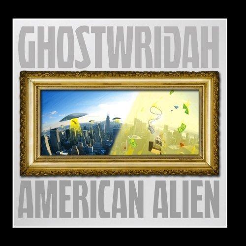 ghostwridah american alien