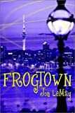 Frogtown, John Lemay, 1403304920