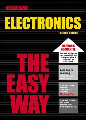 Electronics the Easy Way (Easy Way Series)