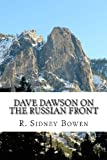 Dave Dawson on the Russian Front, R. Sidney Bowen, 148186288X