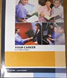 img - for Your Career How to Make It Happen Paperback - 2013 book / textbook / text book