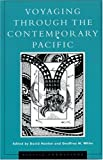 img - for Voyaging through the Contemporary Pacific (Pacific Formations: Global Relations in Asian and Pacific Perspectives) book / textbook / text book