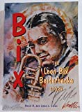 Bix: The Leon Bix Beiderbecke Story