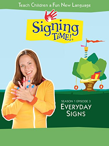 Signing Time Season 1 Episode 3: Everyday (Every Sign)