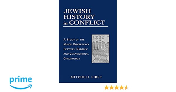 Amazon jewish history in conflict a study of the major amazon jewish history in conflict a study of the major discrepancy between rabbinic and conventional chronology 9781568219707 mitchell first books fandeluxe Choice Image