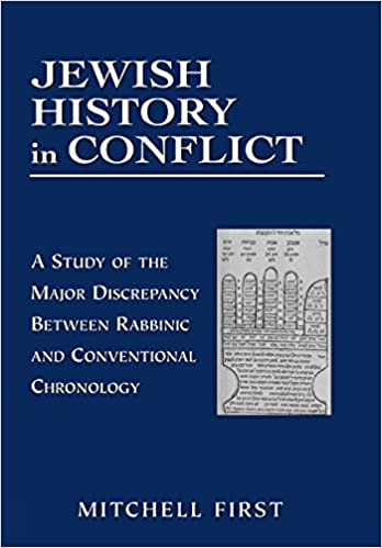 Amazon jewish history in conflict a study of the major jewish history in conflict a study of the major discrepancy between rabbinic and conventional chronology edition unstated edition fandeluxe Choice Image