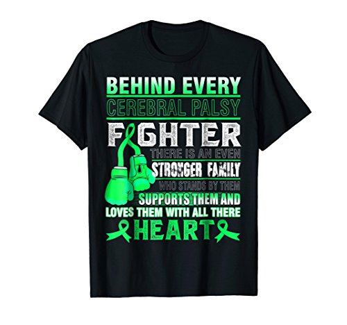 Behind Every Person With CEREBRAL PALSY There Is A Stronger by CEREBRAL PALSY AWARENESS Tee Shirt