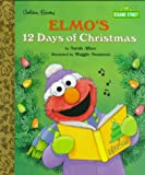 Elmo's 12 Days of Christmas, Sarah Albee and Golden Books Staff, 0307160955