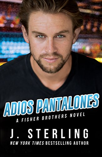 Adios Pantalones (The Fisher Brothers Book 3) cover