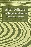 After Collapse, Glenn M. Schwartz, John J. Nichols, 0816525099