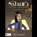 Natalie's Hidden Treasures: The Intruder | Kyra J. Cross