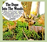 Into the Woods by Dope (2010-10-01)