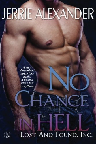 No Chance in Hell (Lost and Found, Inc.) (Volume 3)