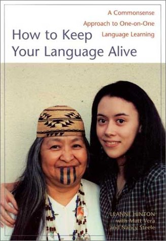 How to Keep Your Language Alive: A Commonsense Approach to One-On-One Language Learning