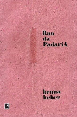 Rua da padaria (Portuguese Edition) by [Beber, Bruna]