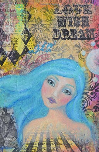 Read Online Love Wish Dream: 100 Page Notebook/Journal to Write in, by Artist Danita Lyn with Dot, Graph, and Hexagon Pages, 5.25 x 8 PDF