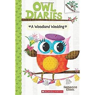 A Woodland Wedding: A Branches Book (Owl Diaries #3): A Branches Book (3)