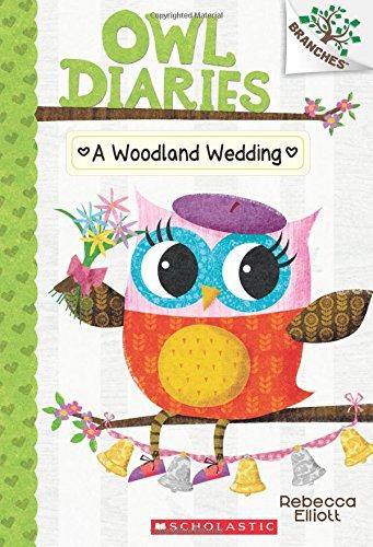 A Woodland Wedding: A Branches Book (Owl Diaries - Diaries Wedding