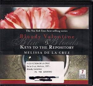 Bloody Valentine Amp Keys To The Repository Melissa De La