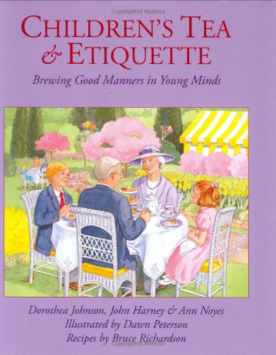 Children's Tea & Etiquette: Brewing Good Manners in Young Minds (Party City Richardson)