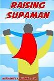 Raising Supaman, Nathaniel Turner, 0989587916