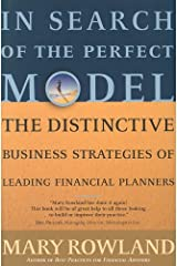 In Search of the Perfect Model: The Distinctive Business Strategies of Leading Financial Planners Hardcover