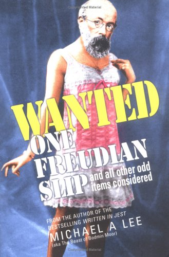 Read Online Wanted: One Freudian Slip, and all other odd items considered ebook