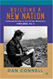 Building a New Nation, Dan Connell, 1569021996