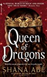 Queen of Dragons, Shana Abe, 0553588060