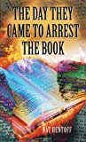 The Day They Came to Arrest the Book, Nat Hentoff, 0440918146