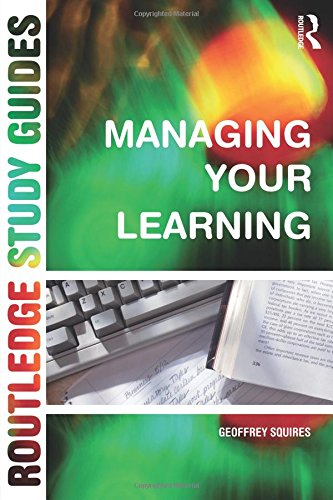 Managing Your Learning (Routledge Study Guides)