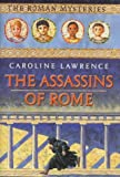 The Assassins of Rome, Caroline Lawrence, 0761326057